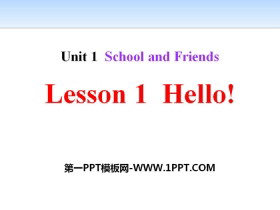 《Hello!》School and Friends PPT