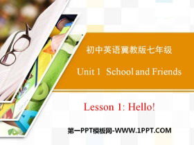 《Hello!》School and Friends PPT教学课件