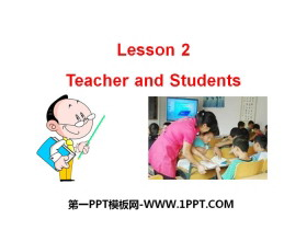 《Teachers and Students》School and Friends PPT课件
