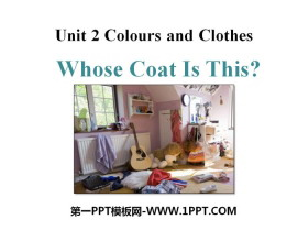 《Whose Coat Is This?》Colours and Clothes PPT