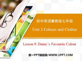 《Danny's Favourite Colour》Colours and Clothes PPT课件