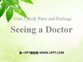 《Seeing a Doctor》Body Parts and Feelings PPT