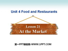 《At the Market》Food and Restaurants PPT
