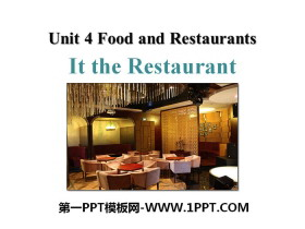 《In the restaurant》Food and Restaurants PPT课件下载