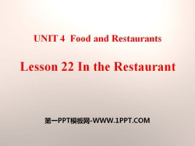 《In the restaurant》Food and Restaurants PPT教学课件下载