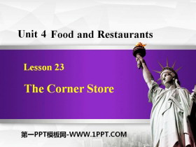 《The Corner Store》Food and Restaurants PPT课件下载