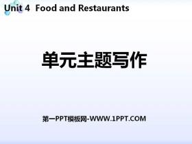 《单元主题写作》Food and Restaurants PPT