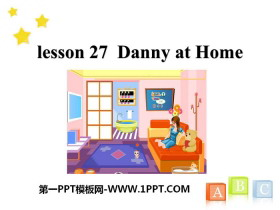 《Danny at Home》Family and Home PPT下载