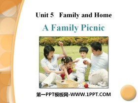 《A Family Picnic》Family and Home PPT 课件下载