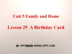 《A Birthday Card》Family and Home PPT课件