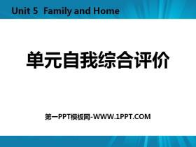 《单元自我综合评价》Family and Home PPT