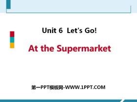 《At the Supermarket》Let's Go! PPT教学课件