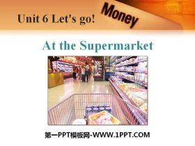 《At the Supermarket》Let's Go! PPT课件下载