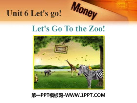 《Let's Go to the Zoo!》Let's Go! PPT免费课件