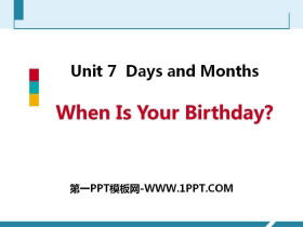 《When Is Your Birthday?》Days and Months PPT下载