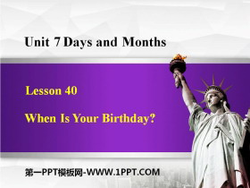 《When Is Your Birthday?》Days and Months PPT教学课件