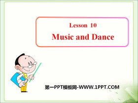 《Music and Dance》It's Show Time! PPT下载