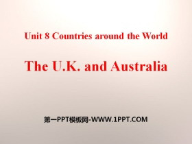 《The U.K.and Australia》Countries around the World PPT课件