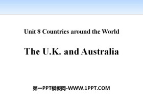 《The U.K.and Australia》Countries around the World PPT课件下载