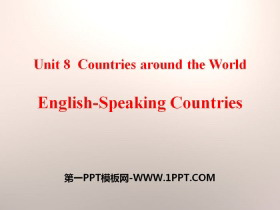 《English-Speaking Countries》Countries around the World PPT�n件