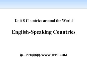 《English-Speaking Countries》Countries around the World PPT�n件下�d