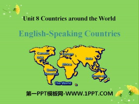 《English-Speaking Countries》Countries around the World PPT免�M�n件