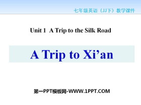 《A Visit to Xi'an》A Trip to the Silk Road PPT课件tt娱乐官网平台
