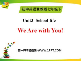 《We Are with You!》School Life PPT