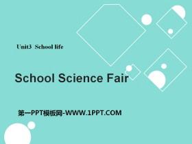 《School Science Fair》School Life PPT