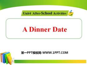 《A Dinner Date》After-School Activities PPT教学课件