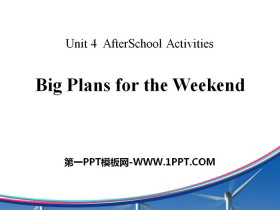 《Big Plans for the Weekend》After-School Activities PPT课件tt娱乐官网平台