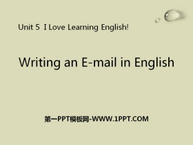 《Writing an E-mail in English》I Love Learning English PPT免费tt娱乐官网平台