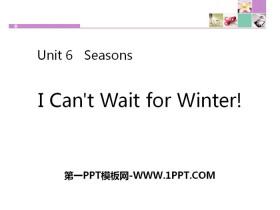 《I Can't Wait for Winter!》Seasons PPT课件下载