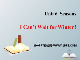 《I Can't Wait for Winter!》Seasons PPT课件