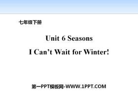 《I Can't Wait for Winter!》Seasons PPT教学课件