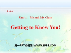 《Getting to know you》Me and My Class PPT课件