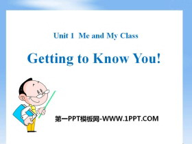 《Getting to know you》Me and My Class PPT下载