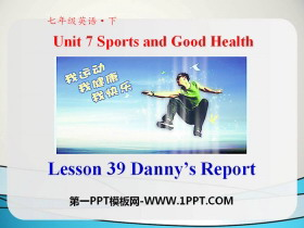《Danny's Report》Sports and Good Health PPT