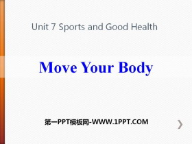 《Move Your Body》Sports and Good Health PPT教学课件