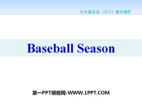 《Baseball Season》Summer Holiday Is Coming! PPT课件tt娱乐官网平台