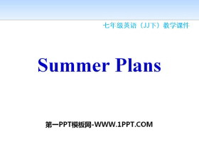 《Summer Plans》Summer Holiday Is Coming! PPT教学课件