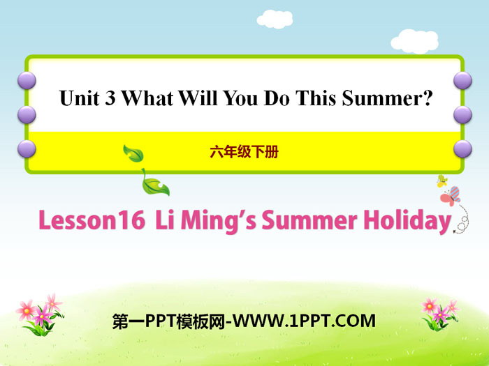 《Li Ming\s Summer Holiday》What Will You Do This Summer? PPT�n件