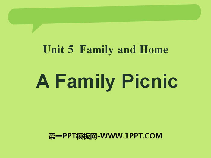 《A Family Picnic》Family and Home PPT下载