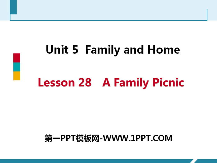 《A Family Picnic》Family and Home PPT免费课件