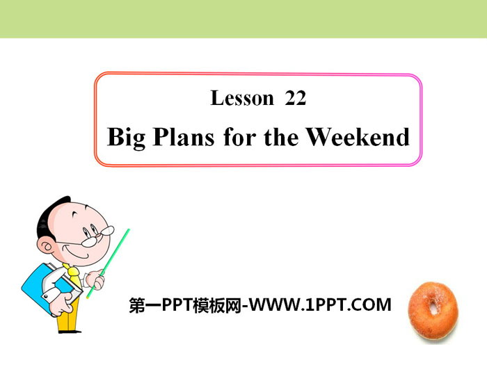 《Big Plans for the Weekend》After-School Activities PPT