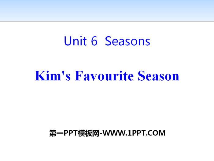 《Kim\s Favourite Season》Seasons PPT课件下载