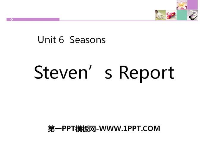 《Steven\s Report》Seasons PPT下载