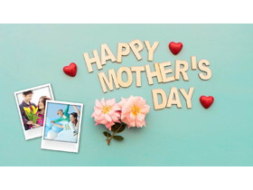 Happy Mother's Day母�H��子相��PPT模板