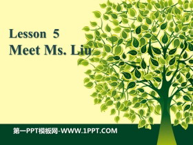 《Meet Ms.Liu》Me and My Class PPT课件下载