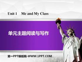 《单元主题阅读与写作》Me and My Class PPT
